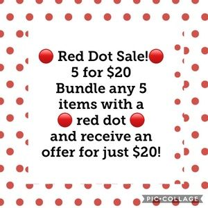Other - 🔴 Red Dot 5 items for $20 sale!